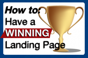 How to Have a Winning Landing Page